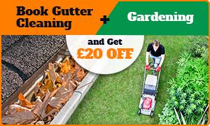 Gutters + Gardening = 20£ OFF